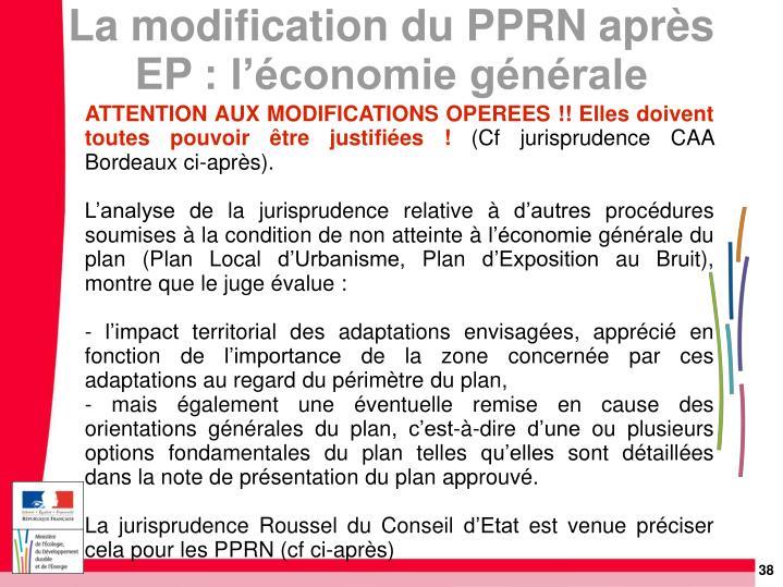 ATTENTION AUX MODIFICATIONS OPEREES!! Elles doivent toutes pouvoir être justifiées!