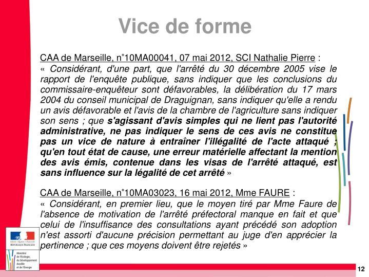 CAA de Marseille, n°10MA00041, 07 mai 2012, SCI Nathalie Pierre
