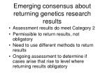emerging consensus about returning genetics research results1
