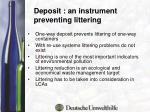 deposit an instrument preventing l ittering