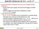 specific features of e e e e 0