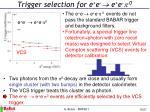 trigger selection for e e e e 0