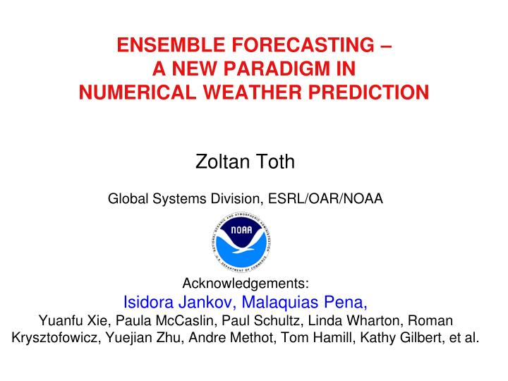 ensemble forecasting a new paradigm in numerical weather prediction n.
