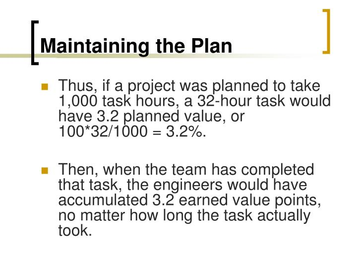 Maintaining the Plan