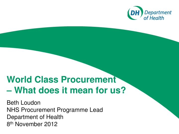 world class procurement what does it mean for us n.
