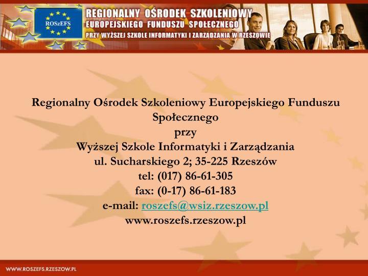 Regionalny Ośrodek Szkoleniowy Europejskiego Funduszu Społecznego