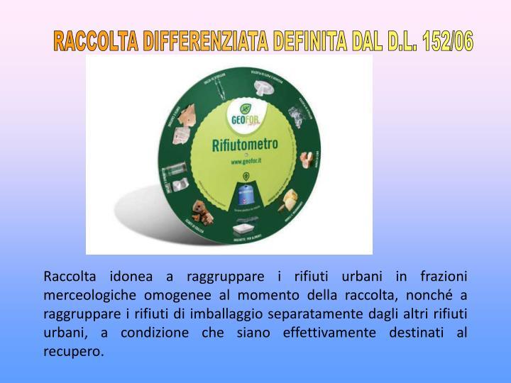 RACCOLTA DIFFERENZIATA DEFINITA DAL D.L. 152/06