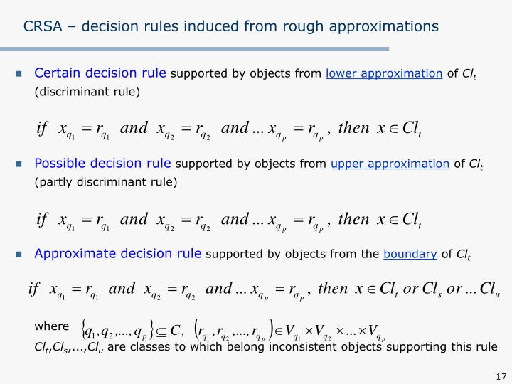 CRSA – decision rules induced from rough approximations