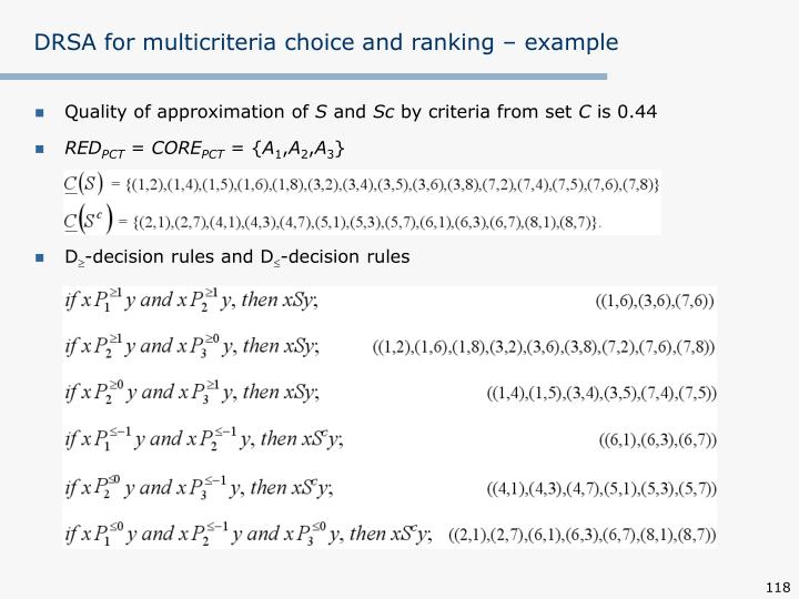 DRSA for multicriteria choice and ranking – example