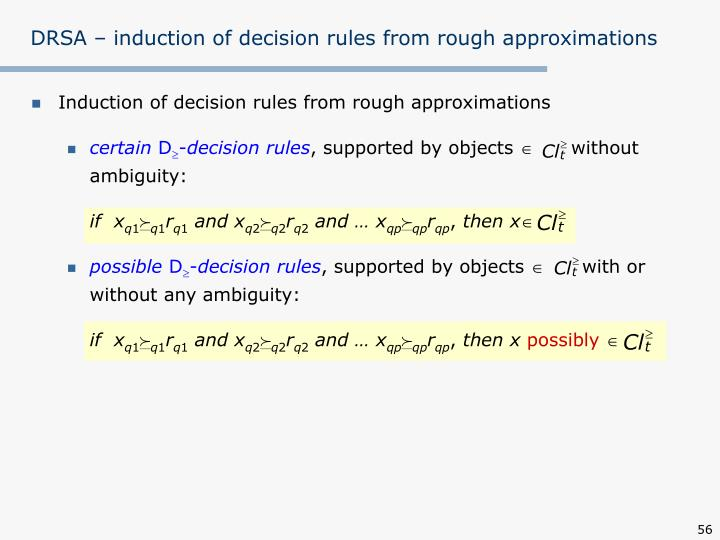 DRSA – induction of decision rules from rough approximations