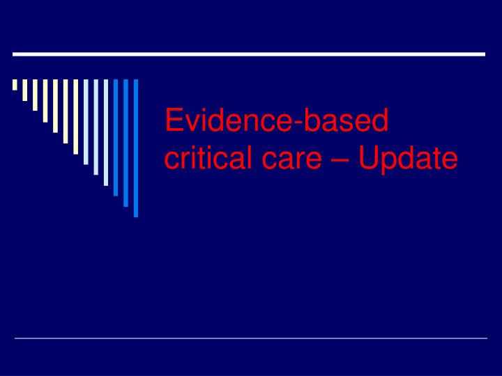 evidence based critical care update n.