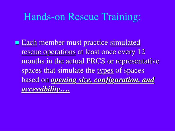 Hands-on Rescue Training: