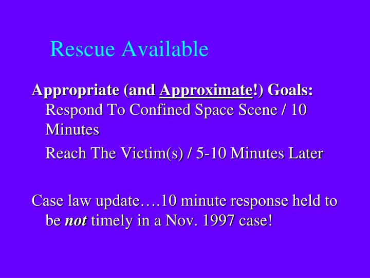 Rescue Available