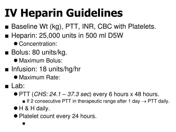 IV Heparin Guidelines