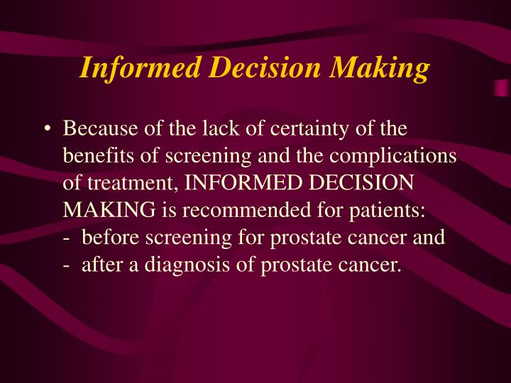 Informed Decision Making