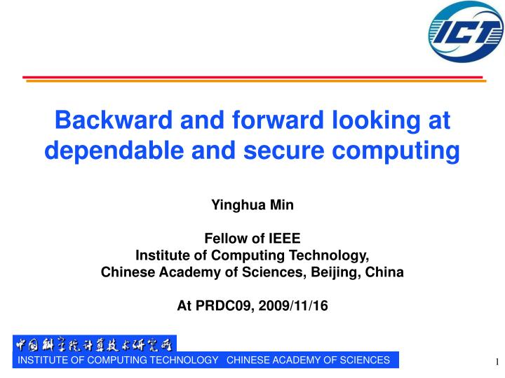 backward and forward looking at dependable and secure computing