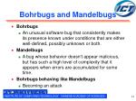 bohrbugs and mandelbugs