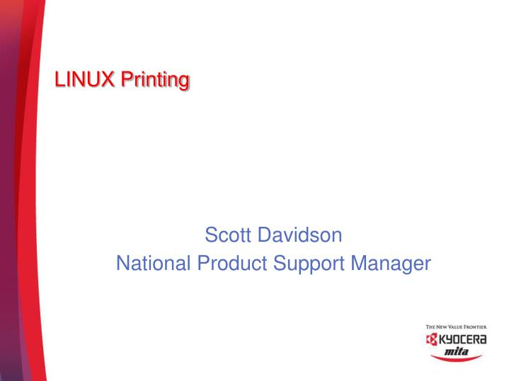 Scott davidson national product support manager