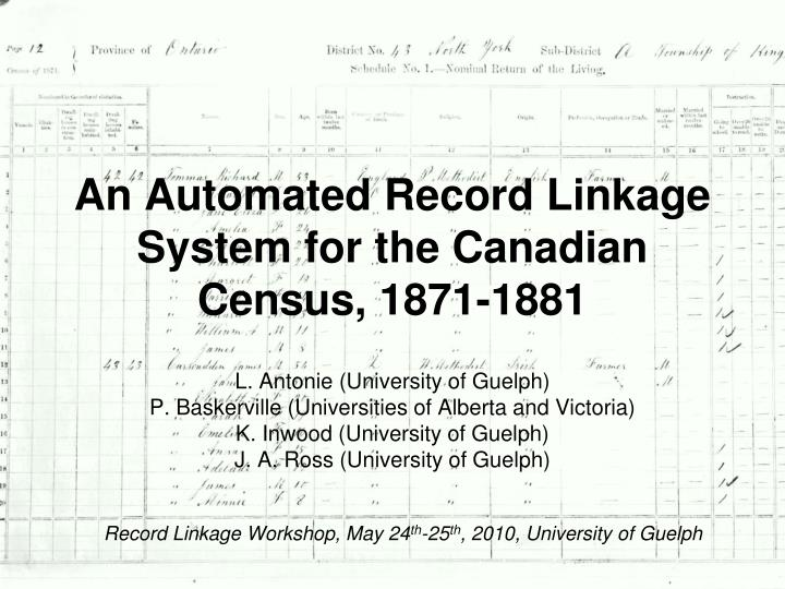 an automated record linkage system for the canadian census 1871 1881 n.