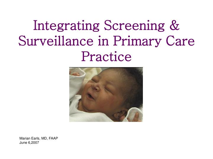Integrating screening surveillance in primary care practice