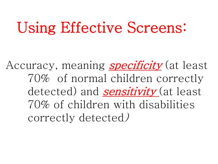 Using Effective Screens: