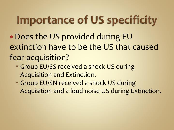Importance of US specificity