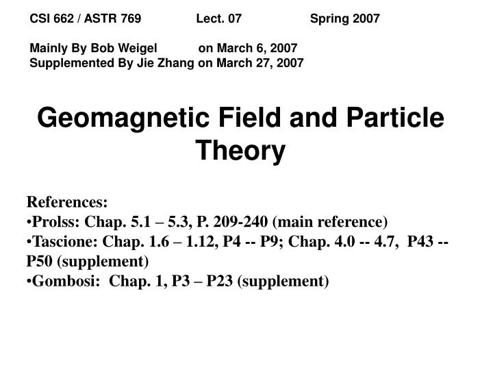 geomagnetic field and particle theory n.