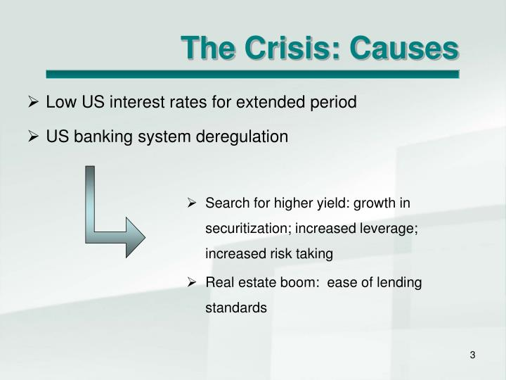 The crisis causes