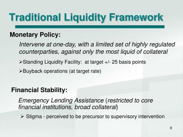 Traditional Liquidity Framework