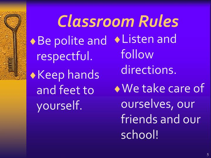Be polite and respectful.