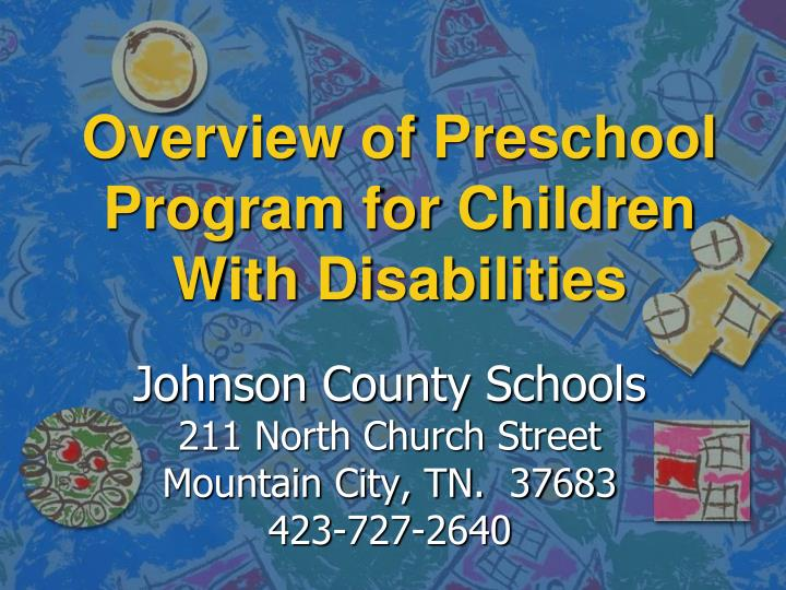 Overview of preschool program for children with disabilities