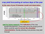 crop yield forecasting at various days of the year4