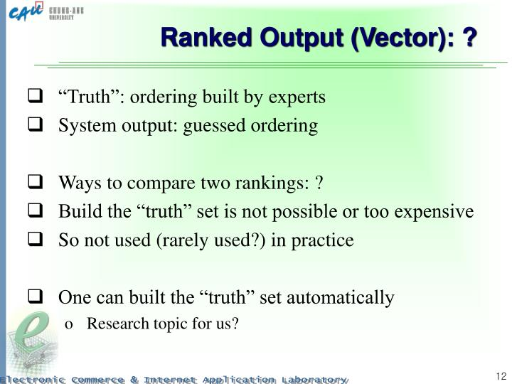 Ranked Output (Vector): ?
