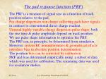 the pad response function prf