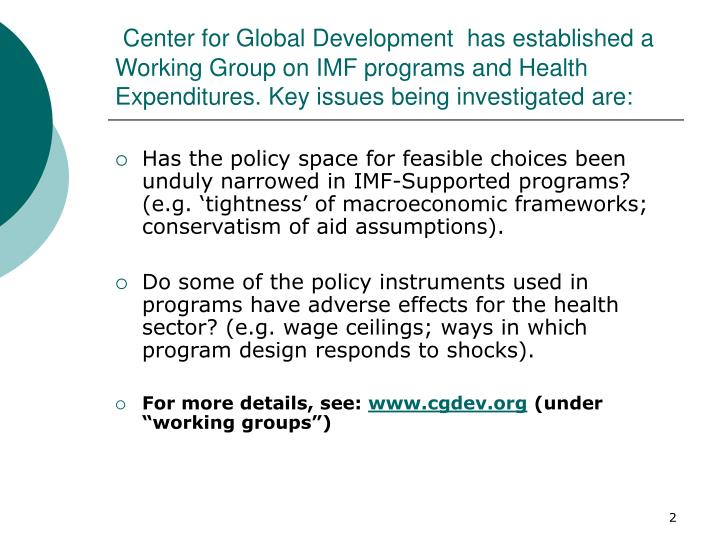 Center for Global Development  has established a Working Group on IMF programs and Health Expenditur...