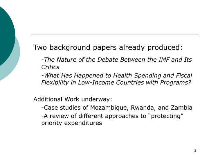 Two background papers already produced: