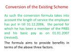 conversion of the existing scheme