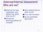 external internal assessment who are we