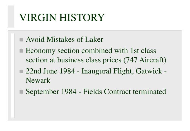 VIRGIN HISTORY
