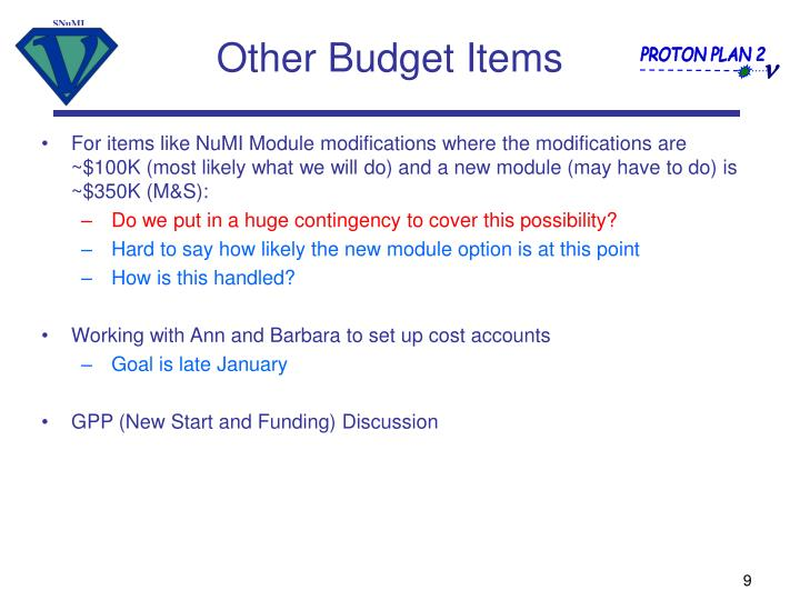 For items like NuMI Module modifications where the modifications are ~$100K (most likely what we will do) and a new module (may have to do) is ~$350K (M&S):