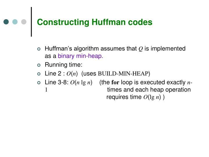 Constructing Huffman codes