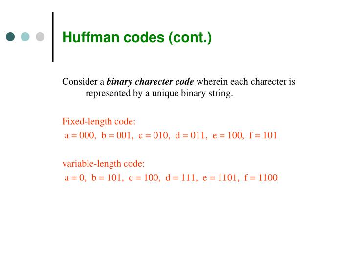 Huffman codes (cont.)