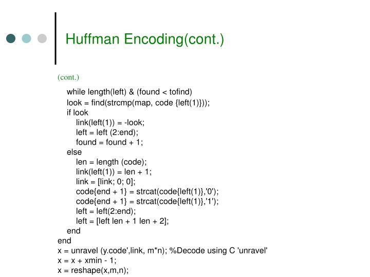 Huffman Encoding(cont.)