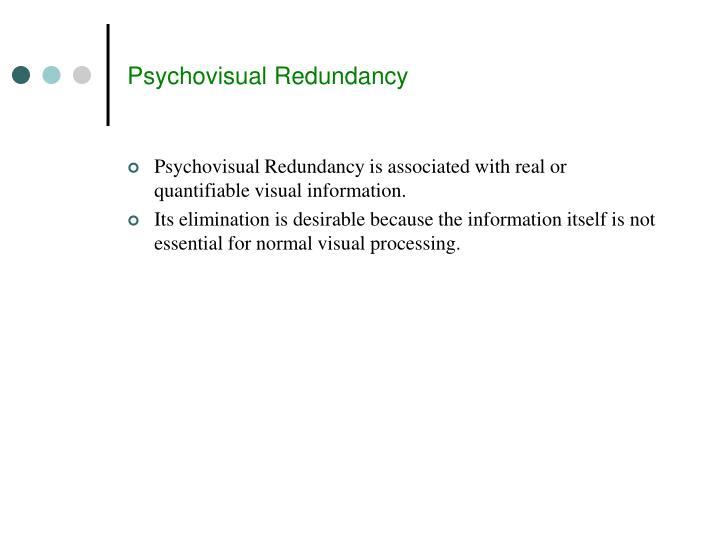 Psychovisual Redundancy