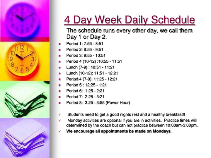 4 day week daily schedule