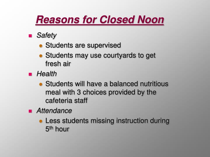 Reasons for Closed Noon