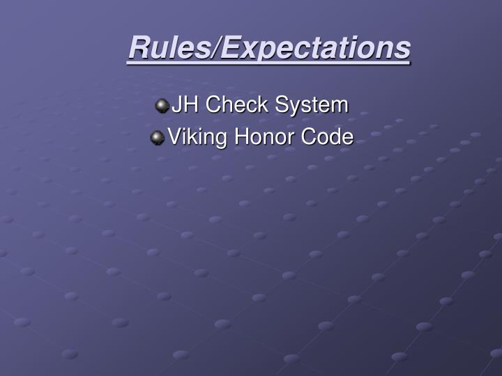 Rules/Expectations