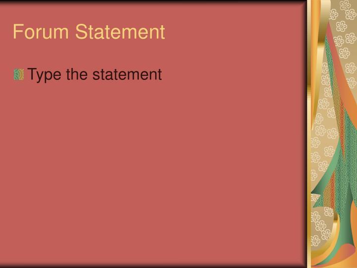 Forum statement