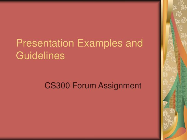 Presentation examples and guidelines