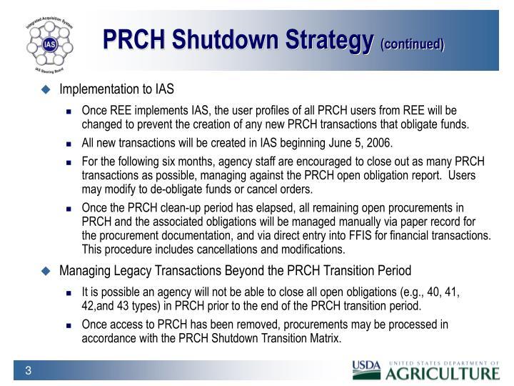 PRCH Shutdown Strategy